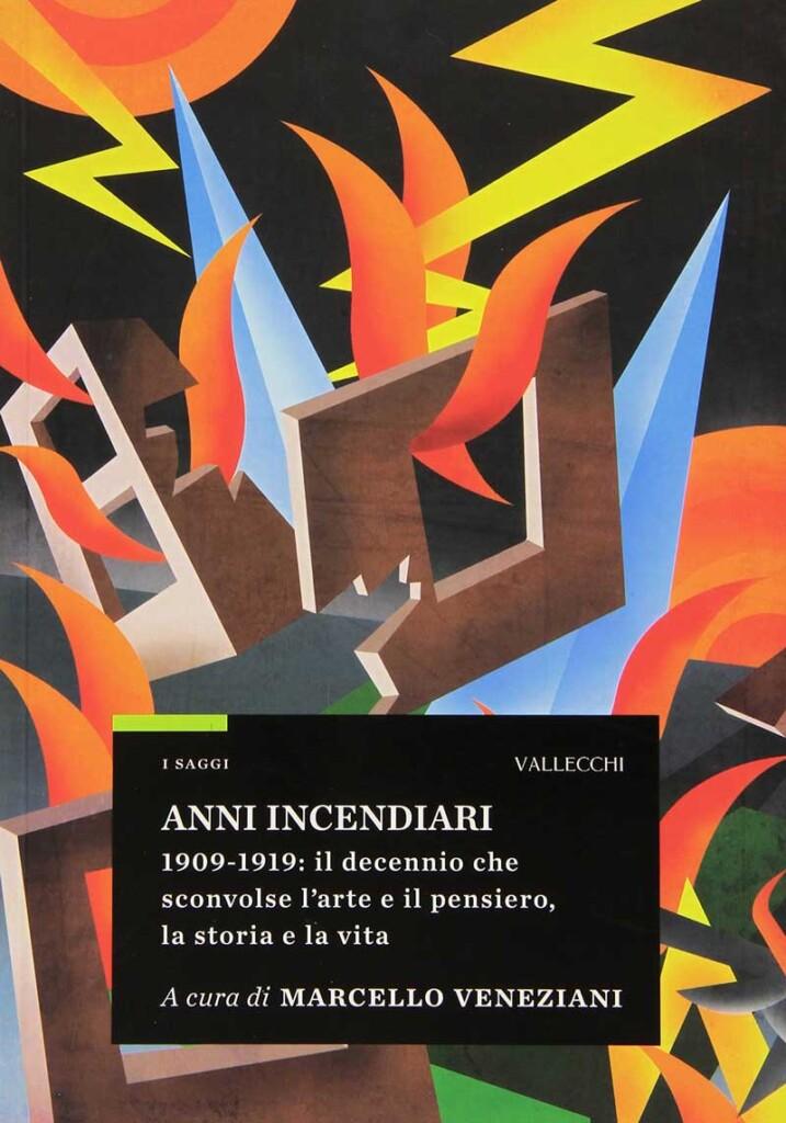 Book Cover: Anni incendiari