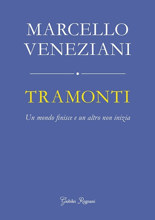 Book Cover: Tramonti. Un mondo finisce e un altro non inizia