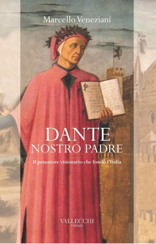 Book Cover: Dante, nostro padre. Il pensatore visionario che fondò l'Italia