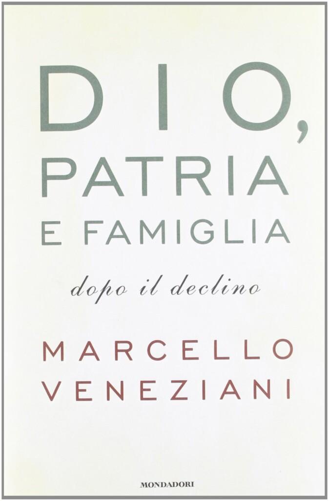 Book Cover: Dio, Patria e Famiglia dopo il declino