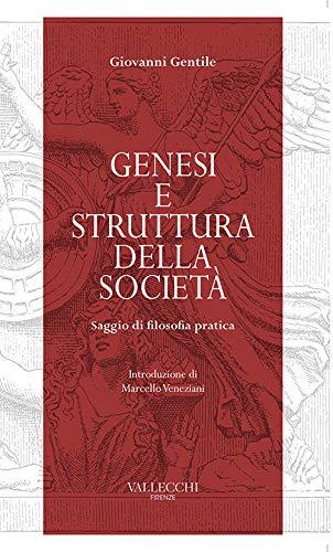 Book Cover: Genesi e struttura della società. Saggio di filosofia pratica